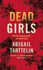 Dead Girls - Abigail Tarttelin