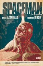 Spaceman Deluxe Edition - Brian Azzarello, Eduardo Risso