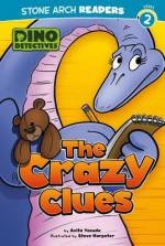 The Crazy Clues - Anita Yasuda, Steve Harpster