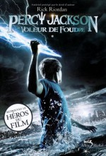 Le voleur de foudre (Percy Jackson, #1) - Rick Riordan, Mona de Pracontal