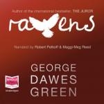 Ravens - George Dawes Green, Maggi-Meg Reed, Robert Petkoff