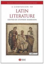 A Companion to Latin Literature - Stephen J. Harrison
