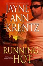 Running Hot - Jayne Ann Krentz