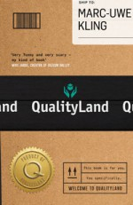 QualityLand - Marc-Uwe Kling, Jamie Lee Searle