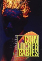 Coin Locker Babies - Ryū Murakami, Stephen Snyder