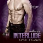 Enticing Interlude - Michelle Mankin, Kai Kennicott, Wen Ross