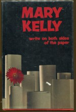 Write On Both Sides Of The Paper - Mary Kelly