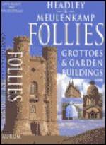Follies: Grottoes & Garden Buildings - Gwyn Headley