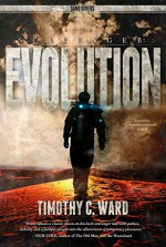 Scavenger: Evolution: (Sand Divers, Book One) - Timothy C. Ward, Shawn T. King, Robert S. Wilson, Erin Sweet Al-Mehairi, Tim Busbey
