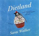 Dietland - Sarai Walker, Tara Sands