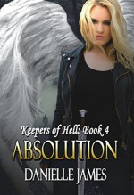 Absolution (The Keepers of Hell Book 4) - Danielle James, Lisa Miller