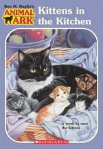 Kittens in the Kitchen - Ben M. Baglio, Jenny Oldfield, Shelagh McNicholas