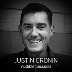 Justin Cronin: Audible Sessions - Robin Morgan, Justin Cronin, Audible Sessions