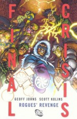 Final Crisis: Rogues' Revenge - Geoff Johns, Scott Kolins