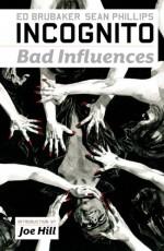 Incognito, Volume 2: Bad Influences - Ed Brubaker, Sean Phillips