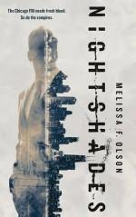 Nightshades: A Paranormal Thriller - Melissa F. Olson