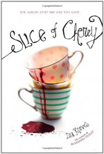 Slice of Cherry - Dia Reeves