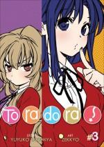 Toradora! Vol. 3 - Yuyuko Takemiya, Zekkyo