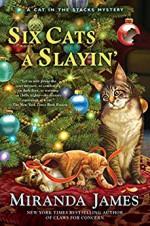Six Cats a Slayin' - Miranda James