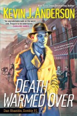 Death Warmed Over - Kevin J. Anderson