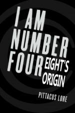 Eight's Origin - Pittacus Lore