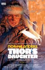 Northlanders Vol. 6: Thor's Daughter - Brian Wood, Simon Gane, Matthew Woodson, Marian Churchland