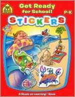 Get Ready For School! Sticker Workbook - Joan Hoffman, Robin Boyer