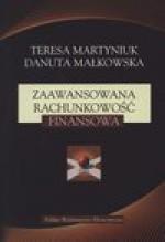 Zaawansowana rachunkowość finansowa - Teresa Martyniuk, Danuta Małkowska