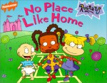 No Place Like Home (Rugrats (Simon & Schuster Library)) - Vince Giarrano