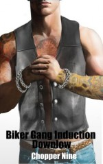 Biker Gang Induction Downlow (Gangland Hazing) - Chopper Nine