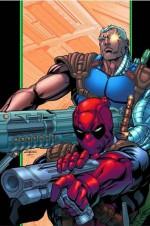 Deadpool & Cable Ultimate Collection - Book 2 - Fabian Nicieza, Patrick Zircher, Lan Medina, Reilly Brown