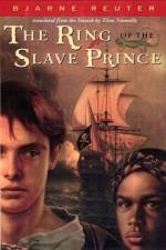 The Ring of the Slave Prince - Bjarne Reuter, Tiina Nunnally
