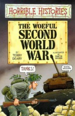 The Woeful Second World War - Terry Deary