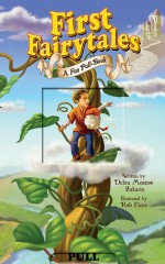 First Fairytales: A Fun-Pull Book - Debra Mostow Zakarin, Rob Fiore
