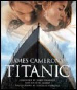 JAMES CAMERONS TITANIC HOLIDAY - James Cameron, Cameron James
