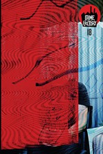 Crime Factory Issue 18 (Volume 2) - Crime Factory, Patrick Loveland, Michael Koenig, Bobbie Groth, Jay Helmstutler, Sarah M. Chen, Jacqui Horwood, Paul Heatley, J. M. Taylor, Greg Mollin, Jeff Esterholm, Adeola Adeniyi, Benjamin Welton, Gilbert Colon, Rafe McGregor, Mark Krajnak, Cameron Ashley, L. Scott Jo