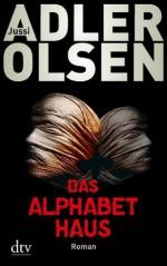 Das Alphabethaus: Roman (German Edition) - Jussi Adler-Olsen, Hannes Thiess, Marieke Heimburger