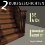 2 Kriminal-Kurzgeschichten - Camilla Wieck, Malcolm Andreasson, Elena Wilms