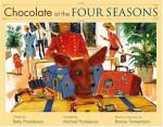 Chocolate at the Four Seasons - Betty Paraskevas