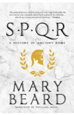 SPQR: A History of Ancient Rome - Phyllida Nash, Mary Beard