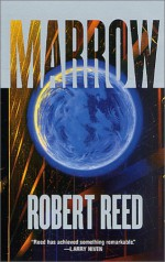 Marrow - Robert Reed