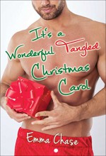 It's a Wonderful Tangled Christmas Carol (The Tangled Series) - Emma Chase