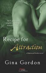 Recipe For Attraction - Gina Gordon
