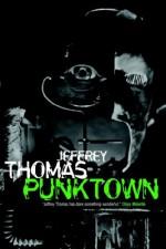 Punktown - Jeffrey Thomas, Michael Marshall Smith
