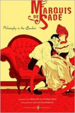 Philosophy in the Boudoir or The Immoral Mentors - Marquis de Sade, Tomer Hanuka, Joachim Neugroschel, Francine du Plessix Gray