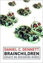 Brainchildren: Essays on Designing Minds (Representation and Mind) - Daniel C. Dennett