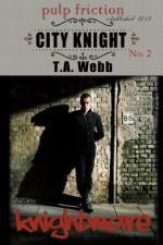 Knightmare (City Knight #2) (Pulp Friction) - T.A. Webb