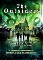 The Outsiders - V.H. Leslie, Joe Mynhardt, James Everington, Kevin Lucia, Stephen Bacon, Rosanne Rabinowitz, Gary Fry
