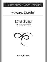 Love Divine: For SATB Choirs, Choral Octavo - Howard Goodall