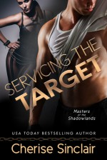 Servicing the Target - Cherise Sinclair